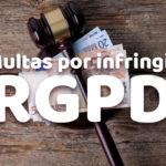 Multas por ingringir el RGPD
