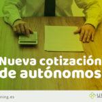 Nueva cotización de autónomos